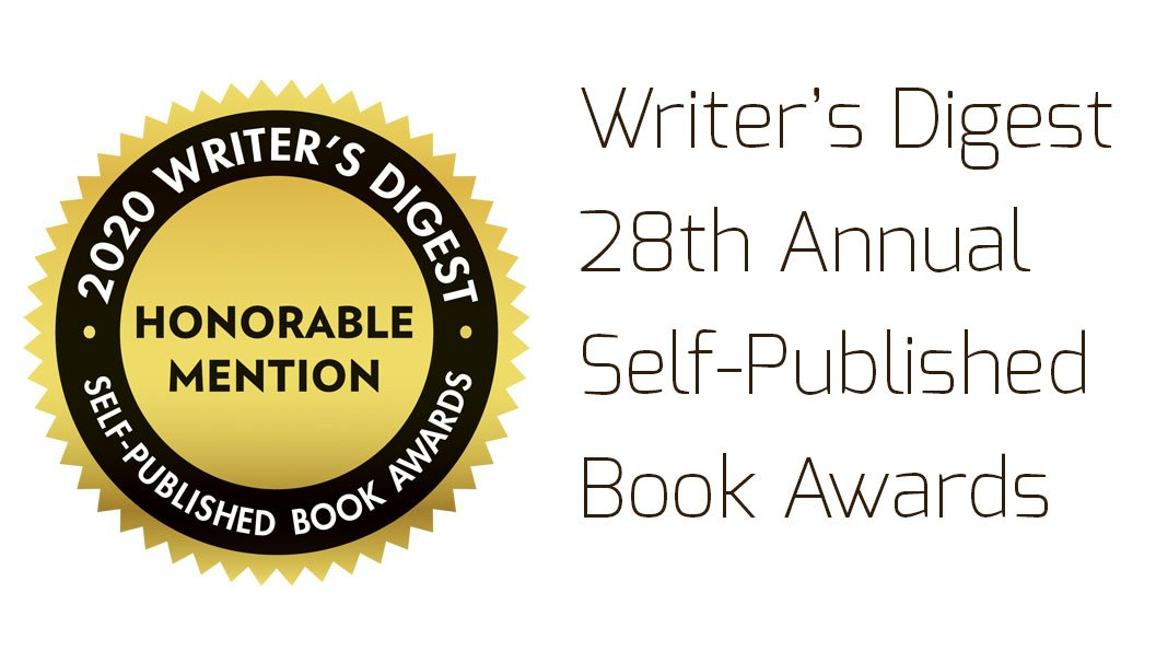 Honorable Mention: Writer's Digest Self-Published Book Awards